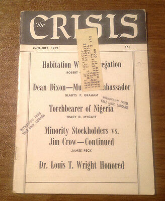 The Crisis: Record of Darker Races NAACP Magazine June & July 1952 Civil Rights