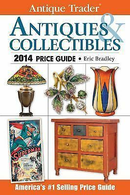Antique Trader Antiques & Collectibles Price Guide 2014 (Antique-ExLibrary
