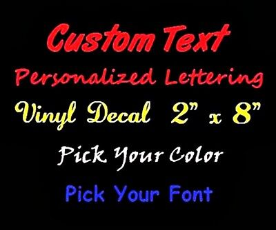 "Personalized Lettering Custom Text Vinyl Car Window Laptop Decal Sticker 2""x8"""