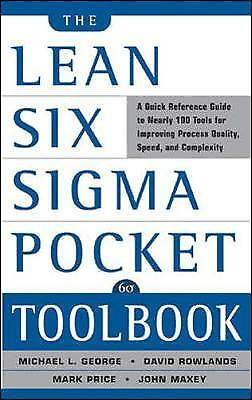 The Lean Six Sigma Pocket Toolbook: A Quick Reference Guide to Nearly 100 Tools