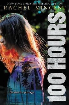 NEW 100 Hours By Rachel Vincent Hardcover Free Shipping