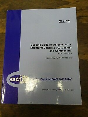 Aci 318-08 Building Code Requirements For Structural Concrete Paperback 473 Pgs