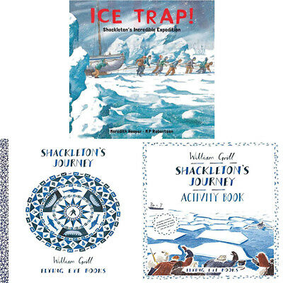 William Grills 3 Books Collection Set Shackletons Journey,Activity Book,Ice Trap