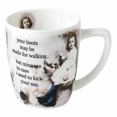 Your Boots May Be Made For Walking But Mine Are In Case I Kick Your Ass MUG