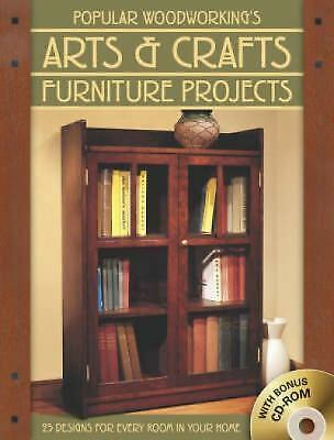 Popular Woodworking's Arts and Crafts Furniture Projects : 25 Designs for Every