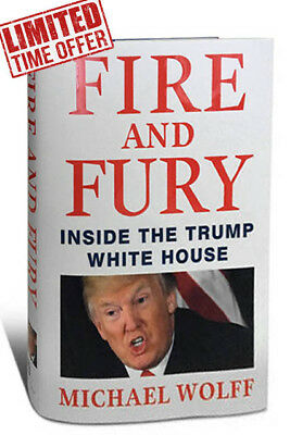 Fire and Fury : Inside the Trump White House by Michael Wolff Hardcover 2018