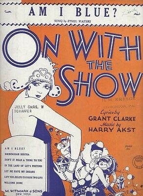 1929 Am I Blue Clarke Ethel Water On With The Show Original Sheet Music 53
