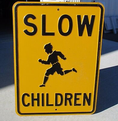 "Vintage Old Heavy Duty EMBOSSED SLOW CHILDREN Metal Road Sign 24"" X 18"" B-3"