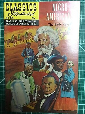 1 #169 Negro Americans The Early Years Classics Illustrated Comic Book  VG.Co.