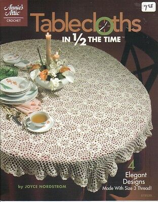 Tablecloths in Half the Time  ~ Crochet Book ~ 24 pages long