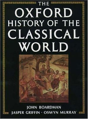 The Oxford History of the Classical World: Greece and the Hellenistic World (The