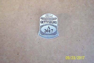 2017 Gettysburg Pennsylvania PA Employee Badge Ford Model A 1928 1929 1930 1931