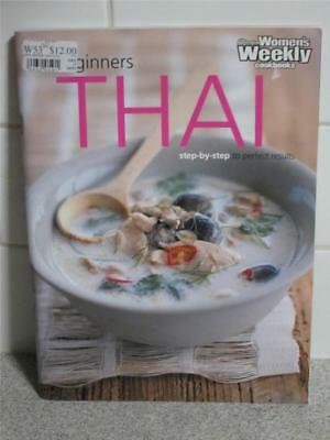 Womens Weekly Beginners Thai Cookery Step By Step Cookbook Chef Recipes