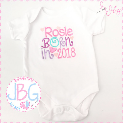 Personalised EMBROIDERED Vest Bodysuit 'Born 2017/2018' New baby girl, clothes