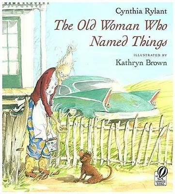 NEW Old Woman Who Named Things By RYLANT CYNTHIA Paperback Free Shipping