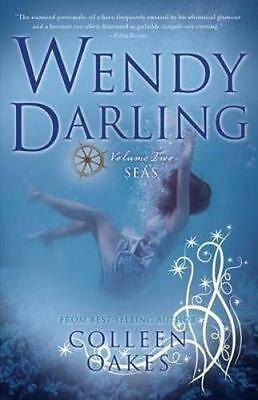 NEW Wendy Darling By Colleen Oakes Paperback Free Shipping
