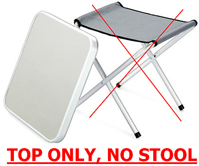 TOP ONLY, TO SUIT Wilron/Kampa stable table/isabella Folding Camping Stool