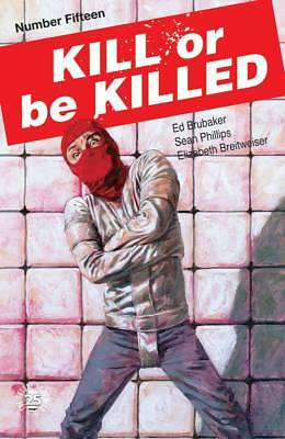 KILL OR BE KILLED #15 - Image Comics 2018 - 1/17/18+