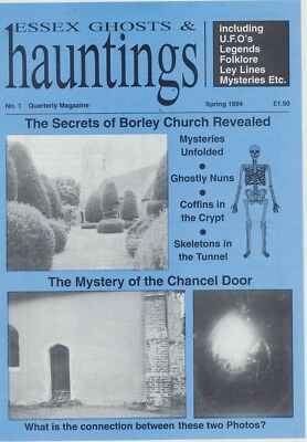 **ESSEX GHOSTS AND HAUNTINGS** Issue 1 (Spring 1994)-Rare Paranormal Magazine