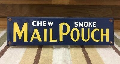 Vintage Chew Smoke Mail Pouch Porcelain Advertising Sign Tobacco Gas Oil Service
