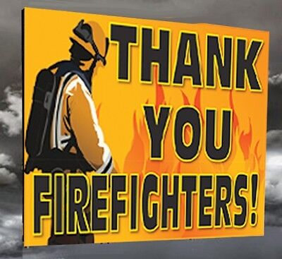 """THANK YOU FIREFIGHTERS - 18""""x12"""" Yard Sign"""