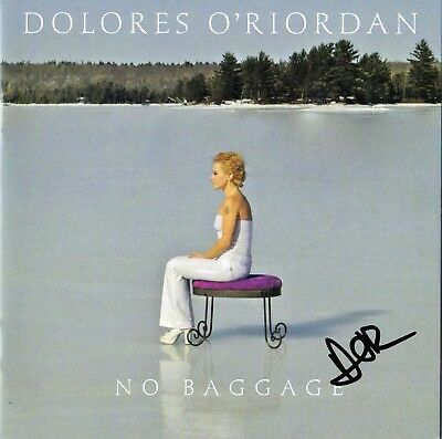 DOLORES O'RIORDAN No Baggage SIGNED AUTOGRAPHED Booklet & New CD Cranberries