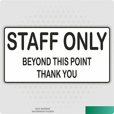 Staff Only Self Adhesive Stickers Safety Signs Business