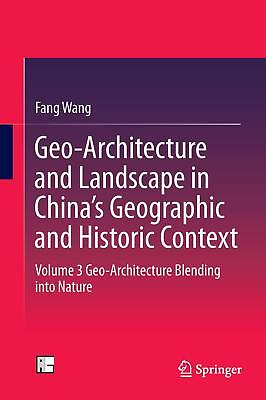 Geo-Architecture and Landscape in China s Geographic and Historic Context Wang..
