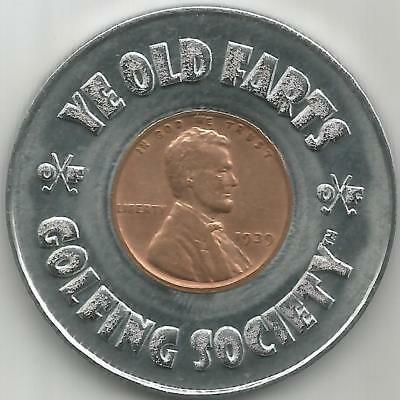 Ye Old Farts Golfing Society Steel Ball marker w/ a Penny from YOUR birth year