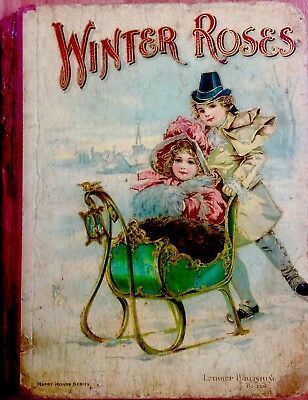 WINTER ROSES ~ Antique Victorian Christmas Snow Childrens Story Book