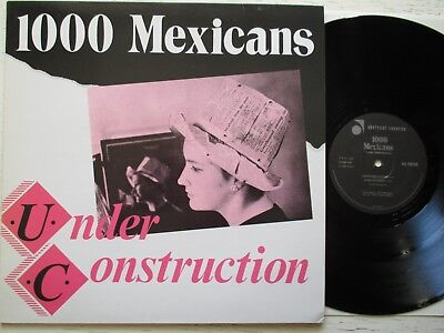 """1000 MEXICANS: Under Construction – 12""""-EP - UK 1984 ABSTRACT RECORDS new wave"""