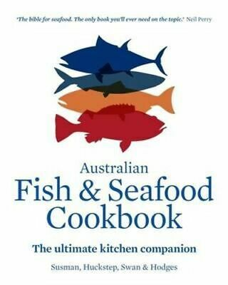 NEW The Australian Fish and Seafood Cookbook By John Sussman Hardcover