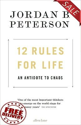 12 Rules for Life: An Antidote to Chaos by Jordan B. Peterson (Hardcover) 2018