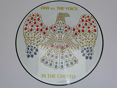 "Picture Vinyl Dnx Feat. the Voice "" In the Ghetto "" Neu"
