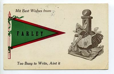 Farley (Erving) MA Mass Pennant, Mit Best Wishes from Farley, 1913