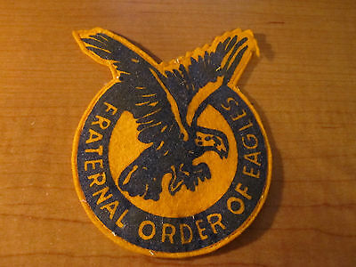 Vintage F O E Fraternal Order Of Eagles Cloth Felt Patch
