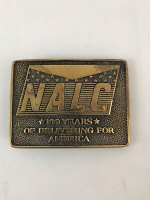 Vintage Nalc 100 Years Of Delivering For America Solid Brass Belt Buckle