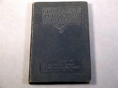 Gearing Cams Pulleys and Belting, Vintage Reference Book, 1935
