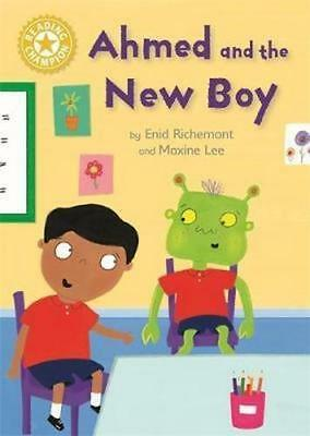 NEW Reading Champion: Ahmed and the New Boy By Enid Richemont Hardcover