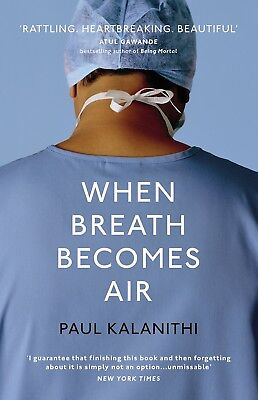 When Breath Becomes Air By Paul Kalanithi (Paperback , English)