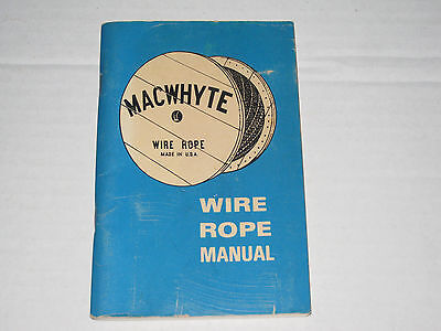 1981 MacWhyte Wire Rope Manual