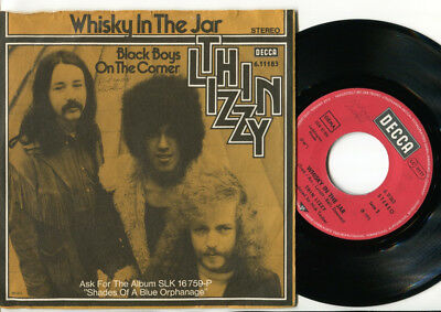 THIN LIZZY - Whisky In The Jar / Black Boys On The Corner 45 German UNIQUE PS