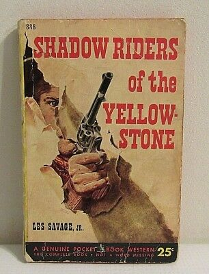 Vintage Shadow Riders of the Yellow Stone: Pocket Book  #888  (PB #3)