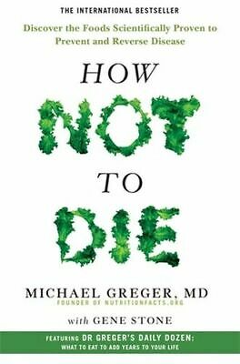 NEW How Not To Die By Dr Michael Greger Paperback Free Shipping