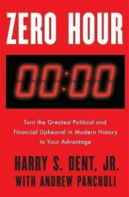 NEW Zero Hour By Harry S. Dent Jr Paperback Free Shipping