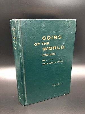 Coins Of The World 1750-1850 William D Graig First Edition