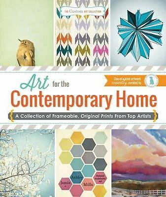 The Custom Art Collection - Art for the Contemporary Home: A Collection of