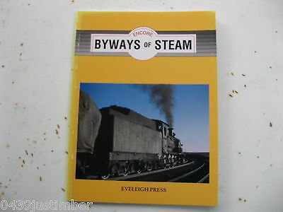 """New South Wales Railways - Byways Of Steam """" Encore """" Eveleigh Press - New Book"""