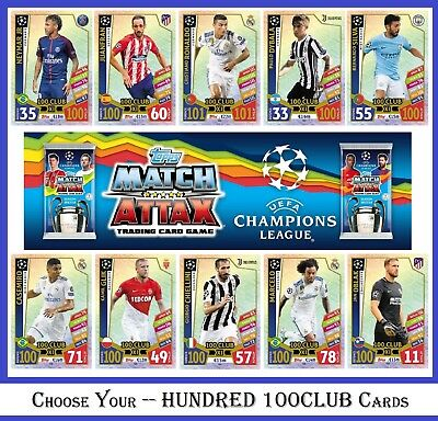 Choose MATCH ATTAX UEFA Champions League 2017 2018 Topps HUNDRED 100 Club Cards
