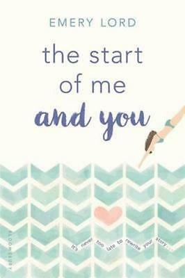 NEW The Start of Me and You By Emery Lord Paperback Free Shipping